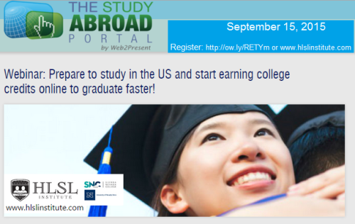 Register at http://www.thestudyabroadportal.com/hlsl-institute/earn-u-s-college-credits-online-and-graduate-sooner?w2palt=2